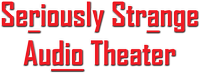Seriously Strange Audio Theater Logo